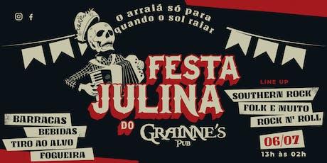 FESTA JULINA - NO GRAINNE'S ingressos