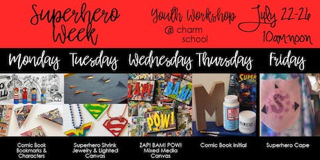 7.22-7.26 - Superhero Week - 10AM-Noon tickets