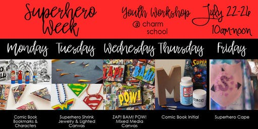 7.22-7.26 - Superhero Week - 10AM-Noon
