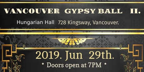 Vancouver Gypsy Ball  II. tickets