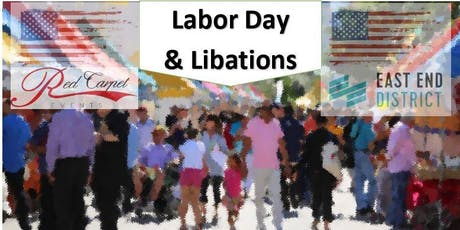 East End Labor Day and Libations Street Fair tickets