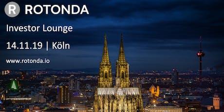 Rotonda Investor Lounge (Köln) Tickets