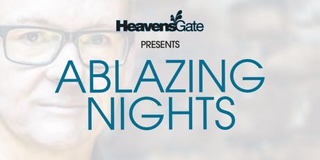 HeavensGate pres. ABLAZING NIGHTS tickets
