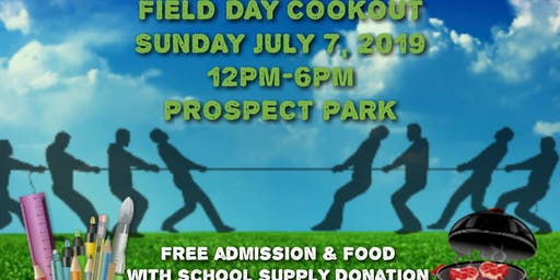 FIELD DAY COOKOUT 2019