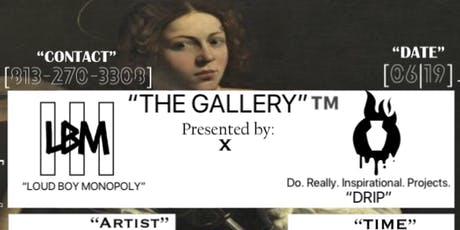 """The Gallery"" tickets"