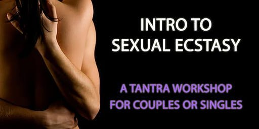 Intro to Sexual Ecstasy: Tantra Workshop for Singles & Couples (DC)