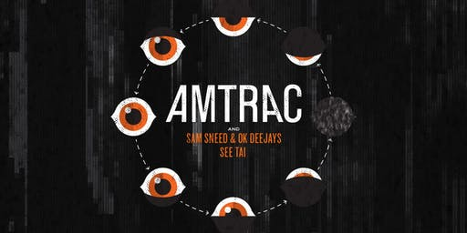 Forecastle Afterparty with Amtrac, Sam Sneed, OK Deejays, and See Tai