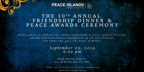 10th Annual Friendship Dinner & Peace Awards Ceremony tickets