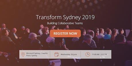 Transform Sydney 2019 - Building Collaborative Teams  tickets