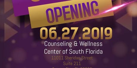 Counseling and Wellness Center of South Florida Grand Opening tickets