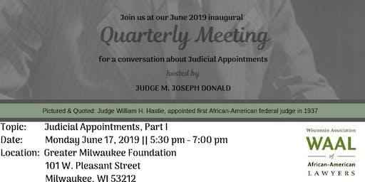 Quarterly Meeging - WAAL Judgeship Pipeline Program