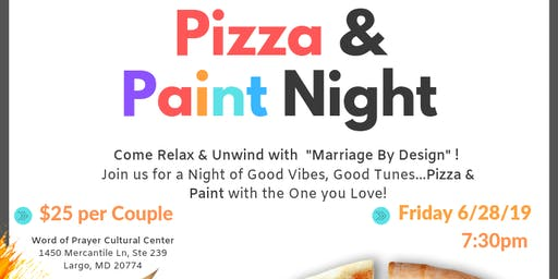 Marriage by Design Presents...PIZZA and PAINT!