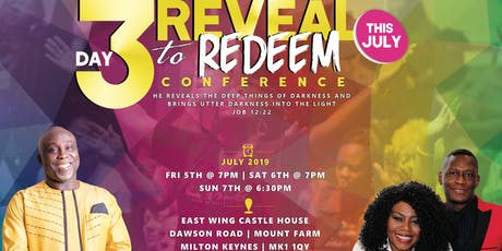 REVEAL TO REDEEM - 3 Days of Supernatural Encounter With God tickets