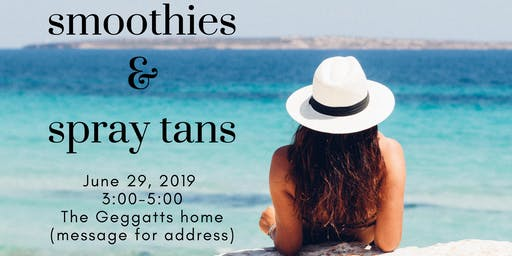 Smoothies and Spray Tans