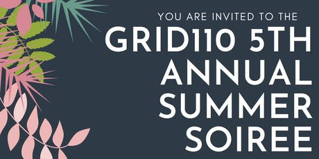 Grid110 5th Annual Summer Soiree  tickets