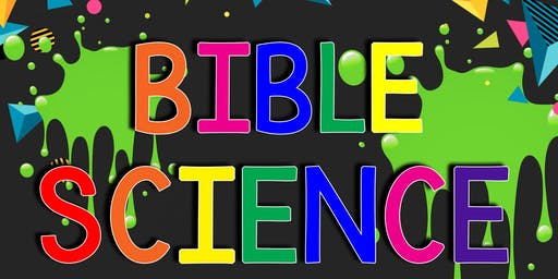 Bible Science: Explore the Wonders of God Through Science