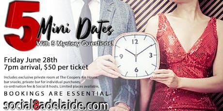 5 Mini Dates | Friday June 28th tickets