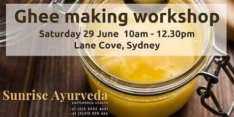 Ghee Making - Ayurvedic Workshop tickets
