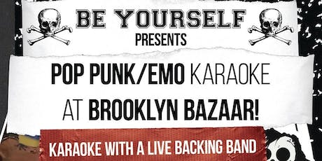 Be Yourself Presents: Live Band Pop Punk/Emo Karaoke tickets