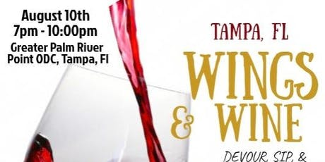 Wings & Wine Tampa - Tickets Include Unlimited Access To Food & Open Bar tickets