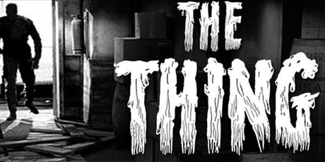 Outdoor Movie Night - The Thing From Another World  tickets