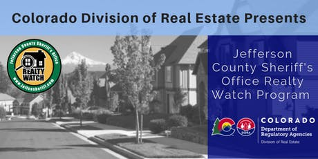 Jefferson County Sheriff's Realty Watch Class - Presented by the Division of Real Estate tickets