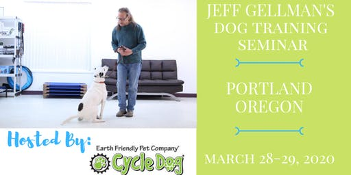 Portland Oregon - Jeff Gellman's Two Day Dog Training Seminar
