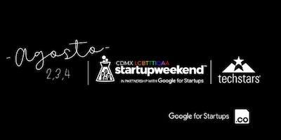 Techstars Startup Weekend LGBTTTIQA Cdmx - First Edition