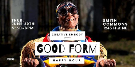 Creative Embody Presents The Good Form Happy Hour for D.C. Creatives  tickets