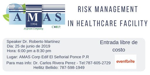 Risk Management In a Healthcare Facility