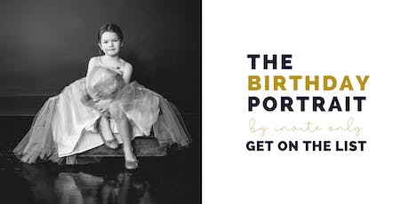 The Birthday Portait Victoria - By invite only tickets
