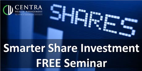 Share Investment Seminar: What to buy, When to buy and When to sell tickets