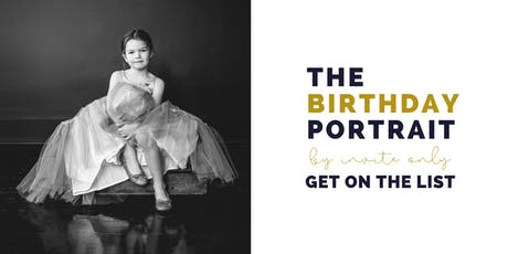 The Birthday Portrait Vancouver - By invite only tickets