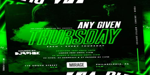 Any Given Thursday at Mirage Lounge 6/20/19