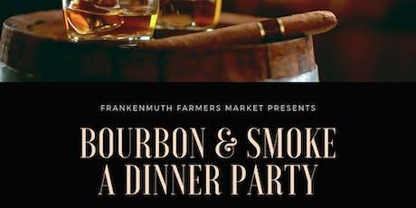 Smoke & Bourbon - The Smoke Rises Again! tickets