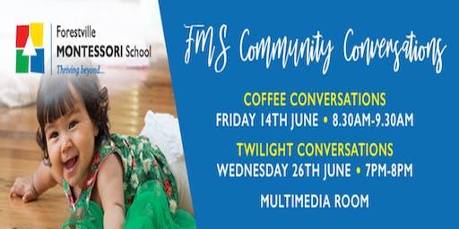FMS Community Conversations