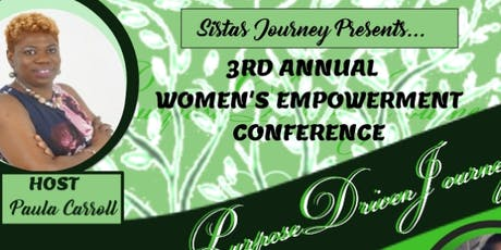PURPOSE DRIVEN JOURNEY- SISTAS JOURNEY Women Empowerment Conference tickets