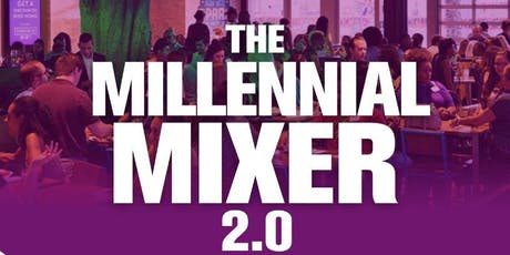 Millennial Mixer 2.0  tickets