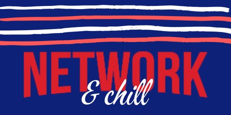 Network & Chill 2019 tickets