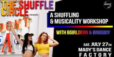 Shuffling & musicality (beg/int) tickets