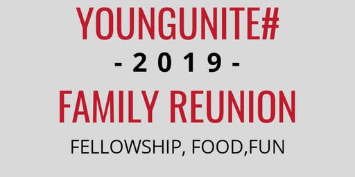 "YOUNG FAMILY REUNION  ""#YOUNGUNITE"""
