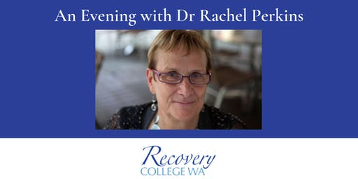 An Evening with Dr Rachel Perkins