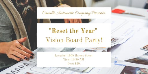 """Reset the Year"" Vision Board Party"