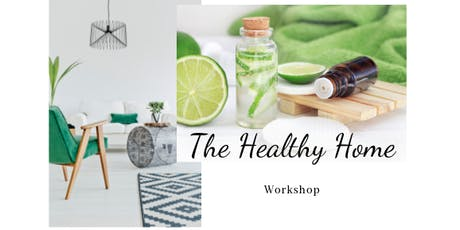 The Healthy Home Workshop tickets