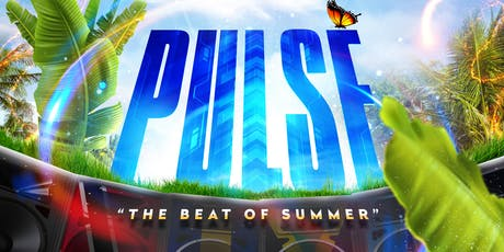 "Pulse ""The Beat Of Summer"" tickets"