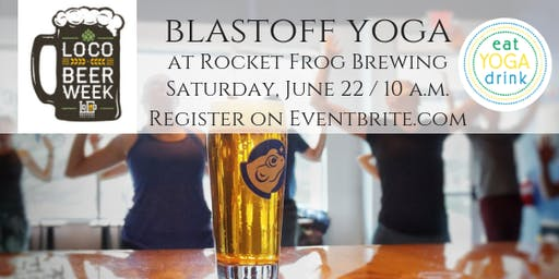 LoCo Beer Week Blastoff Yoga
