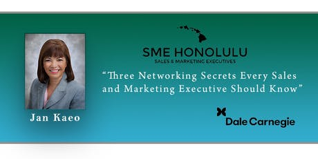Three Networking Secrets Every Sales and Marketing Executive Should Know tickets