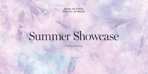 Song of Stars Summer Showcase 2019 |  Langley