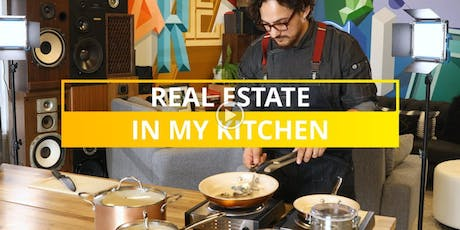 Real Estate in My Kitchen tickets