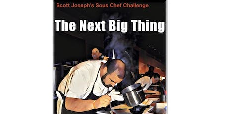 "Compete in the 2019 Scott Joseph's ""Next Big Thing"" Sous Chef Culinary Competition tickets"